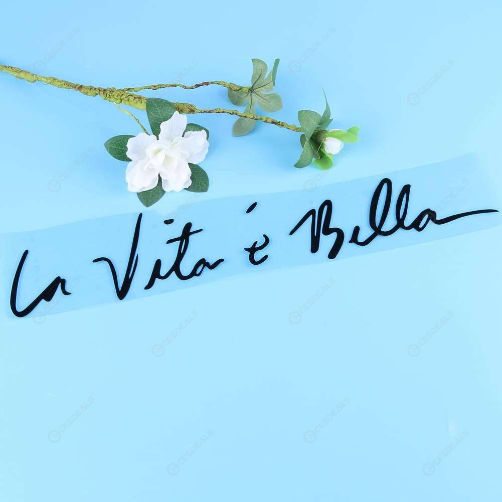 Life is Beautiful LA VITA E BELLA Words Reflective Window Trunk Car Sticker