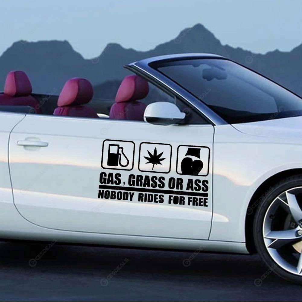 cb5e75c7a Funny GAS GRASS OR ASS NOBODY RIDES FOR FREE Reflective Car Sticker ...